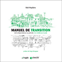 Le manuel de la Transition - Rob Hopkins